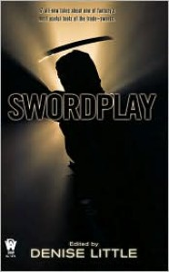 Swordplay - Denise Little