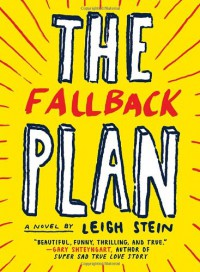 The Fallback Plan - Leigh Stein