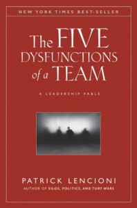 The Five Dysfunctions of a Team: A Leadership Fable - Patrick Lencioni
