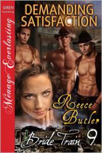 Demanding Satisfaction - Reece Butler