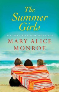 The Summer Girls - Mary Alice Monroe
