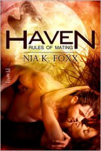 Haven: Rules of Mating - Nia K. Fox