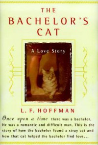 The Bachelor's Cat - Lynn Hoffman