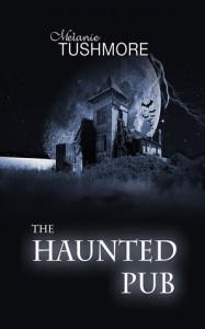 The Haunted Pub - Melanie Tushmore