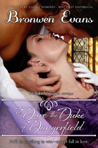 To Dare the Duke of Dangerfield - Bronwen Evans