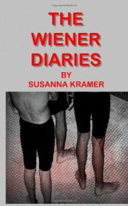 The Wiener Diaries: A futuristic gay romance novel (Volume 1) - Susanna Kramer