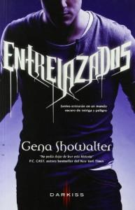 Entrelazados (Entrelazados, #1) - Gena Showalter