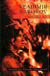 Ada albo Żar. Kronika rodzinna - Leszek Engelking, Vladimir Nabokov