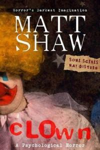 CLOWN - Matt Shaw