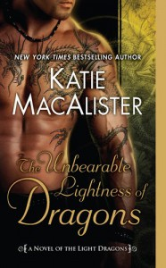 The Unbearable Lightness of Dragons - Katie MacAlister