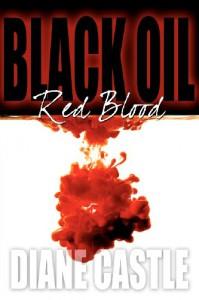Black Oil, Red Blood - Diane Castle