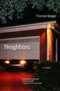 Neighbors: A Novel - Thomas Berger