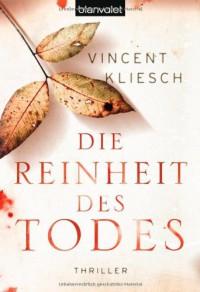 Die Reinheit des Todes - Vincent Kliesch