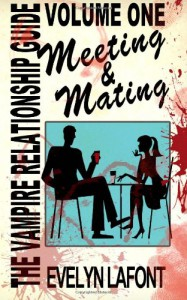 The Vampire Relationship Guide: Meeting & Mating - Evelyn Lafont