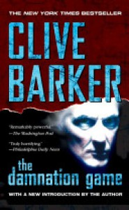 The Damnation Game - Clive Barker