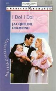 I Do! I Do! (Maitland Maternity) - Jacqueline Diamond