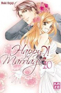Happy Marriage ?!, volume 10 - Maki Enjouji