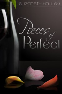 Pieces of Perfect - Elizabeth Hayley