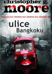 Ulice Bangkoku - Christopher G. Moore