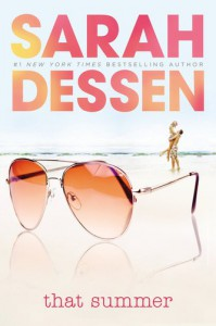 That Summer - Sarah Dessen