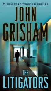 The Litigators: A Novel - John Grisham