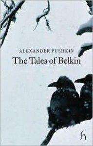 The Tales of Belkin - Alexander Pushkin, Hugh Aplin, Adam Thirlwell