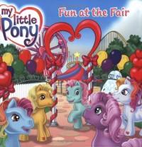 My Little Pony: Fun at the Fair - Kate Egan