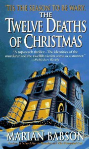 The Twelve Deaths of Christmas - Marian Babson