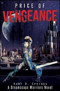 Price of Vengeance - Kurt D. Springs