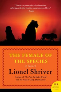 The Female of the Species (Contemporary American Fiction) - Lionel Shriver