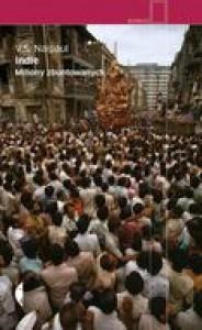 Indie. Miliony zbuntowanych - Vidiadhar S. Naipaul