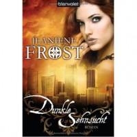 Dunkle Sehnsucht: Roman - Sandra Müller, Jeaniene Frost