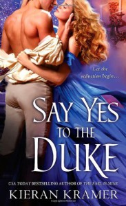 Say Yes to the Duke - Kieran Kramer
