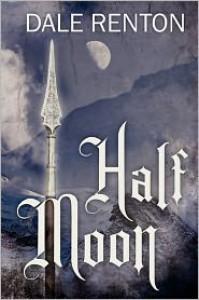 Half Moon - Dale Renton