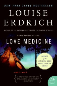 Love Medicine: Newly Revised Edition - Louise Erdrich