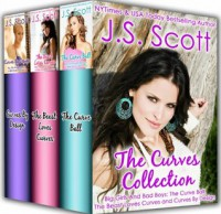 The Curves Collection Big Girls And Bad Boys: The Curve Ball, The Beast Loves Curves, Curves By Design - J.S. Scott