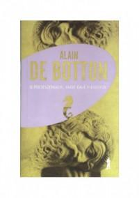 O pocieszeniach, jakie daje filozofia - Alain de Botton