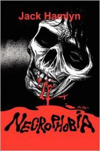 NECROPHOBIA #1 - Jack Hamlyn