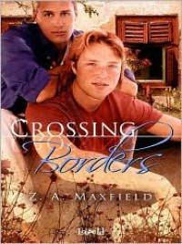 Crossing Borders - ZA Maxfield