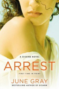 Arrest - June Gray