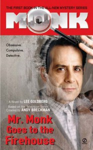 Mr. Monk Goes to the Firehouse - Lee Goldberg, Andy Breckman