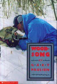 Wood Song - Gary Paulsen