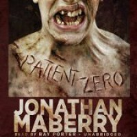 Patient Zero - Ray Porter, Jonathan Maberry