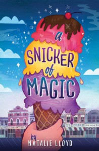 A Snicker of Magic - Natalie Lloyd