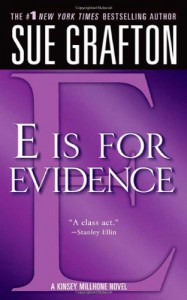 E is for Evidence - Sue Grafton