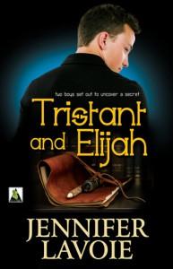 Tristant and Elijah - Jennifer Lavoie
