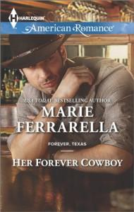 Her Forever Cowboy (Harlequin American RomanceForever, Texas) - Marie Ferrarella