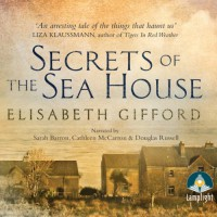 Secrets of the Sea House (Unabridged) - Elisabeth Gifford