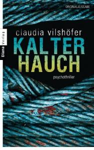 Kalter Hauch: Psychothriller - Claudia Vilshöfer