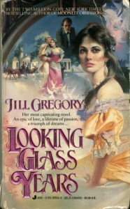 Looking Glass Years - Jill Gregory